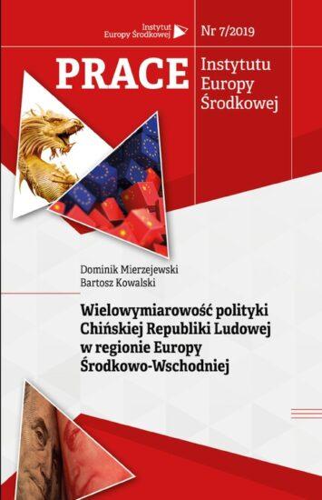 Wielowymiarowość polityki Chińskiej Republiki Ludowej w regionie Europy Środkowo-Wschodniej (en translation)