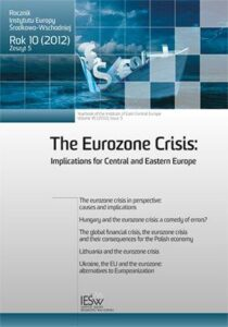 The global fi nancial crisis, the eurozone crisis and their consequences for the Polish economy (en translation)