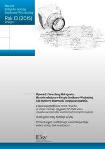 Problematyka rosyjska w badaniach historyków gdańskiego środowiska naukowego w drugiej połowie XX i początkach XXI wieku