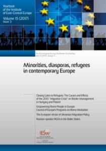 "Closing Gates to Refugees: The Causes and Effects of the 2015 ""Migration Crisis"" on Border Management in Hungary and Poland"