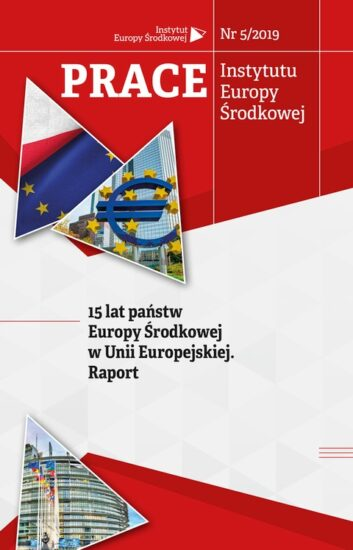 15 lat państw Europy Środkowej w Unii Europejskiej. Raport