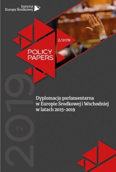 Dyplomacja parlamentarna w Europie Środkowej i Wschodniej w latach 2015–2019