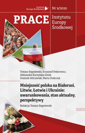 Mniejszość polska na Białorusi, Litwie, Łotwie i Ukrainie: uwarunkowania, stan aktualny, perspektywy