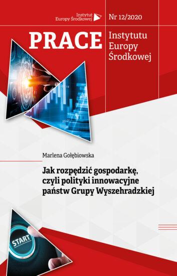 Jak rozpędzić gospodarkę, czyli polityki innowacyjne państw Grupy Wyszehradzkiej