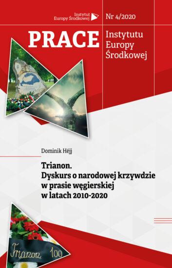 Trianon. Dyskurs o narodowej krzywdzie w prasie węgierskiej w latach 2010-2020