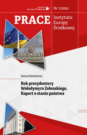 Rok prezydentury Wołodymyra Zełenskiego. Raport o stanie państwa