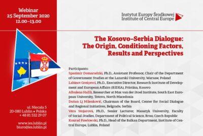 Webinar Kosovo-Serbia Dialogue - The Origin, Conditioning Factors, Results and Perspectives 25.09.2020