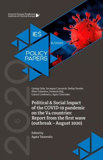 Political & Social Impact of the COVID-19 pandemic on the V4 countries: Report from the first wave (outbreak – August 2020)