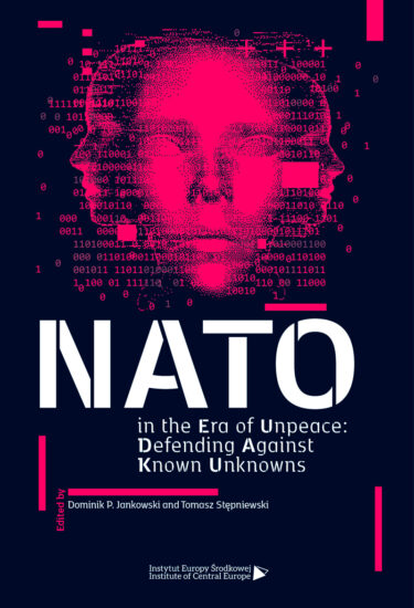 NATO in the Era of Unpeace: Defending Against Known Unknowns