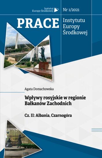 Wpływy rosyjskie w regionie Bałkanów Zachodnich. Cz. II: Albania, Czarnogóra