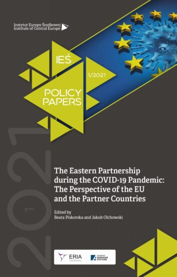 The Eastern Partnership during the COVID-19 Pandemic: The Perspective of the EU and the Partner Countries