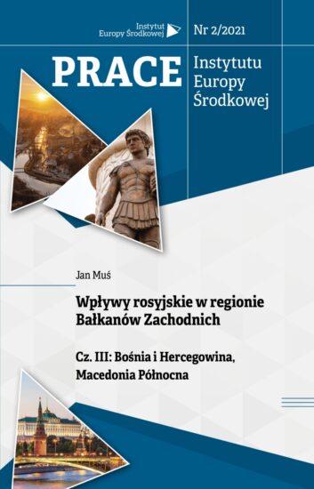 Wpływy rosyjskie w regionie Bałkanów Zachodnich Cz. III: Bośnia i Hercegowina, Macedonia Północna